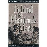 Behind the Phantom's Mask by Roger Ebert (1993-05-01)