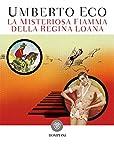 La misteriosa fiamma della regina Loana (Tascabili. Best Seller Vol. 995) (Italian Edition)