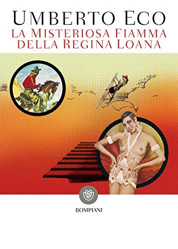 La misteriosa fiamma della regina Loana (Tascabili. Best Seller Vol. 995)