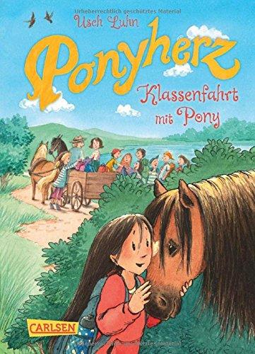 Ponyherz 9: Klassenfahrt mit Pony das Buch von Usch Luhn - Preise vergleichen & online bestellen
