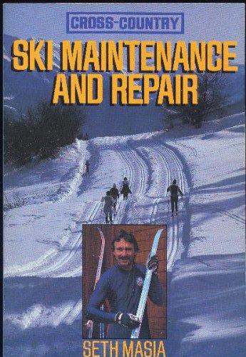 Cross-country Ski Maintenance and Repair por Seth Masia