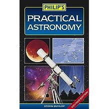 Philip's Practical Astronomy