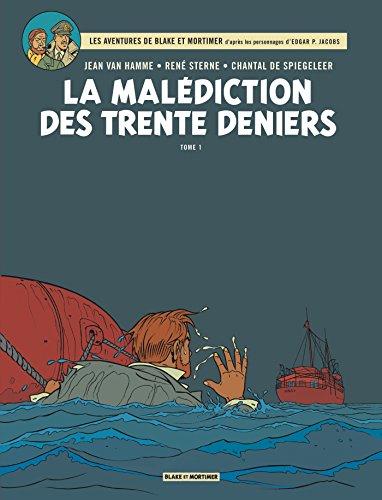Blake et Mortimer, tome 19 : La Malédiction des trente deniers - Tome 1 par Jean Van Hamme