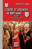 Contes et Légendes de Bretagne: Tome Ier (Au Viu Leupard) (French Edition)