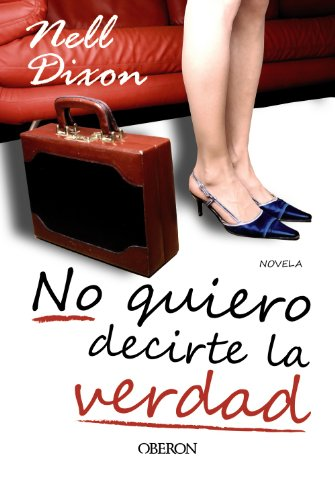 No quiero decirte la verdad / I Do Not Want to Tell You the Truth Cover Image