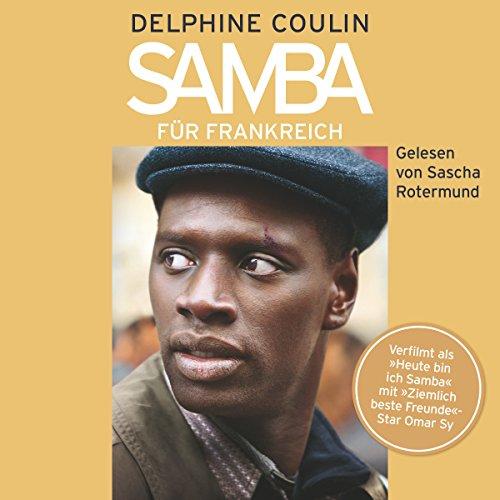 Buchseite und Rezensionen zu 'Samba für Frankreich' von Delphine Coulin