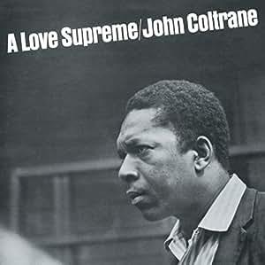 Love Supreme (Coffret Deluxe 2 CD)