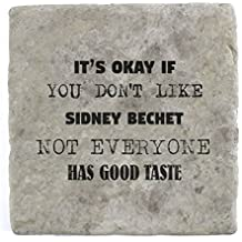 son OK SI vous n'aime pas Sidney Bechet pas tout le monde A Bon goût–Marbre carrelage Boisson Dessous de Verre