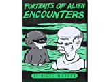 Portraits of Alien Encounters