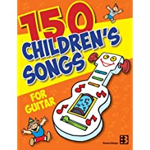 150 Children's Songs for Guitar