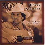 Songs From the Saddle by Frank Stallone (2013-08-02)