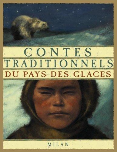 Contes traditionnels du pays des glaces