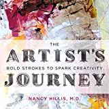 The Artists Journey: Bold Strokes to Spark Creativity