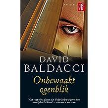 Onbewaakt ogenblik (King & Maxwell Book 1) (Dutch Edition)