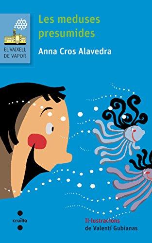 Les meduses presumides (El Barco de Vapor Azul) por Anna Cros Alavedra