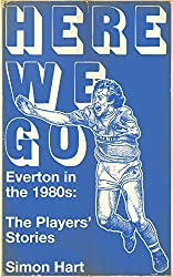 Here We Go: Everton in the 1980s
