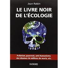 Le livre noir de l'écologie