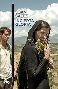 Incierta gloria par Joan Sales