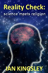 Reality Check: Science Meets Religion Kindle Edition