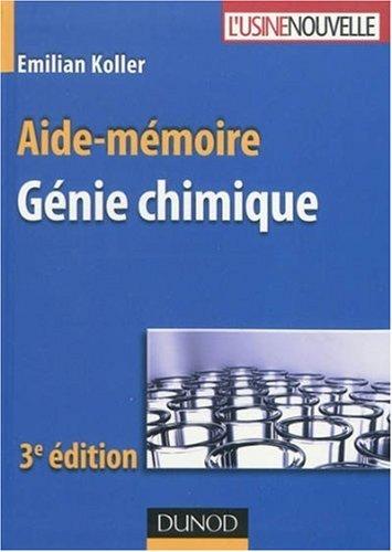 Aide-mmoire de gnie chimique