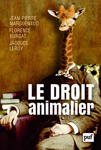 Le droit animalier par Jean-Pierre Marguénaud
