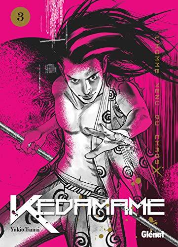 Télécharger des livres Kedamame l'homme venu du chaos - Tome 03