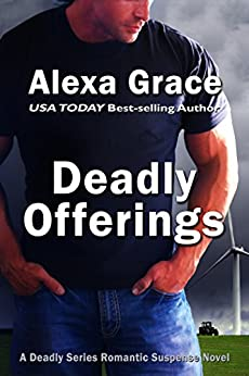 Deadly Offerings: Book One of the Deadly Series (English Edition) par [Grace, Alexa]