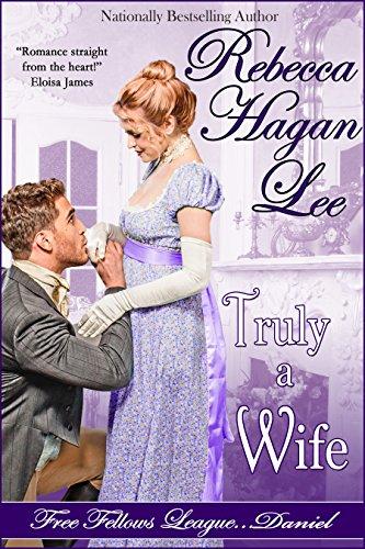 Truly a Wife (Free Fellows League Book 4)