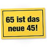 DankeDir! 65 ist Das Neue 45- Kunststoff Schild, Geschenk 65. Geburtstag, Geschenkidee Geburtstagsgeschenk Fünfundsechzigsten, Geburtstagsdeko/Partydeko / Party Zubehör/Geburtstagskarte