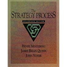 Strategy Process: Collegiate Edition, The by Henry Mintzberg (1994-08-04)
