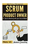 Scrum Product Owner: 21 Tips for Working with your Scrum Master (scrum, scrum master, agile development, agile software development)
