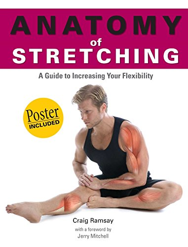 Anatomy of Stretching (Anatomies of) por Craig Ramsay