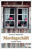 Mordsgschäft (Allgäu Krimi) - Barbara Edelmann