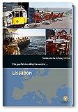 Ein perfektes Wochenende in...Lissabon - Hrsg. Smart Travelling print UG