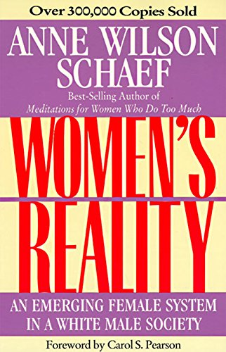 Women's Reality: An Emerging Female System: An Emerging Female System in a White Male Society -