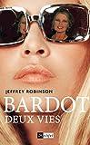 Image de Bardot, deux vies