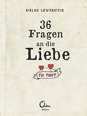 36 Fragen an die Liebe: Fuer Paare! Mit den 36 ungewoehnlichen Fragen in diesem schoenen Buch zum Ausfuellen bringt Ihr wieder Spannung in Eure Beziehung.