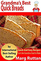 Grandma's Best Quick Breads: Grandma's Best Recipes (English Edition)
