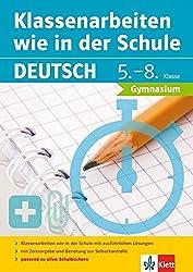 Klett Klassenarbeiten wie in der Schule Deutsch Klasse 5 - 8: Gymnasium