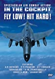 In The Cockpit - Fly Low, Hit Hard [UK Import]