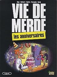 Vie de merde, Tome 3 : Les anniversaires