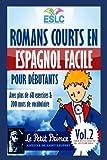 Romans courts en espagnol facile pour débutants:Le Petit prince de Antoine de Saint Exupéry