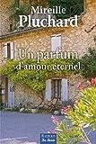 Un parfum d'amour éternel (roman) - Format Kindle - 9782812914522 - 9,99 €