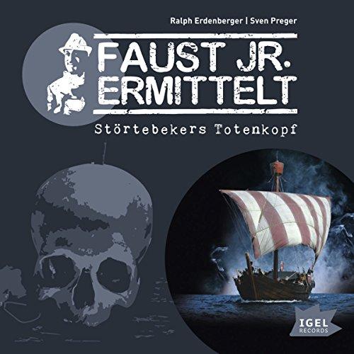 Faust jr. ermittelt: Störtebekers Totenkopf - Kapitel 18