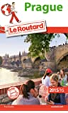 Guide du Routard Prague 2015/2016