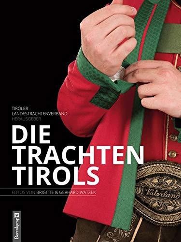Die Trachten Tirols: Fotos von Brigitte und Gerhard ()
