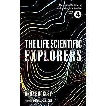 The Life Scientific: Explorers (English Edition)
