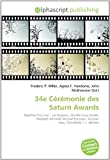 34e Cérémonie des Saturn Awards: Matthew Fox, Lost : Les Disparus, Jennifer Love Hewitt, Elizabeth Mitchell, Michael Emerson, Summer Glau, Cloverfield, J. J. Abrams