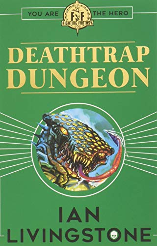 Fighting Fantasy : Deathtrap Dungeon por Ian Livingstone