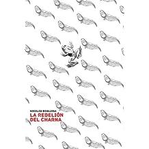 La rebelión del charna (Trilogía del Largo Ahora nº 2) (Spanish Edition)